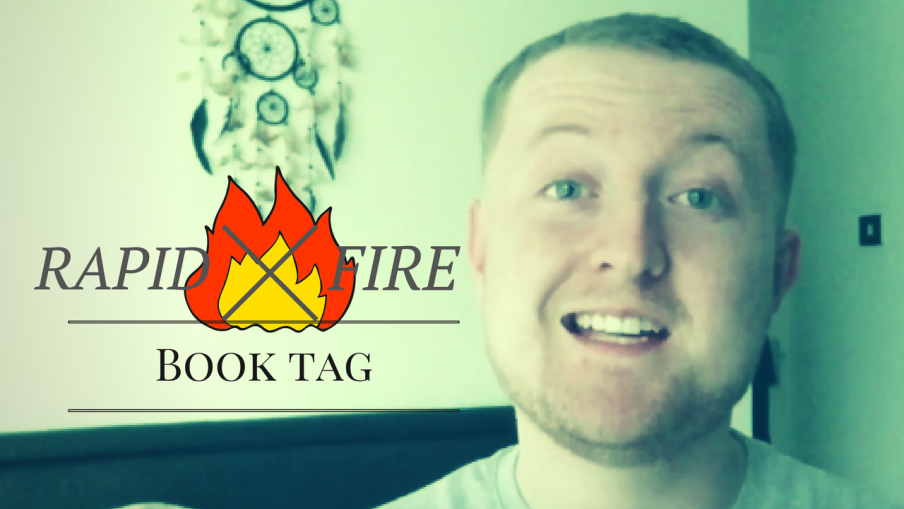 Rapid Fire Book Tag ¬ BookTube ¬ Kieran Higgins