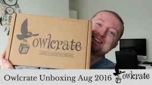 Owlcrate Unboxing Aug 2016 | Kieran Higgins