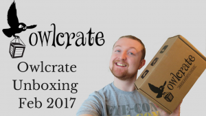 owlcrate february 2017 unboxing