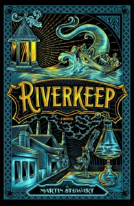 Riverkeep by Martin Stewart book review