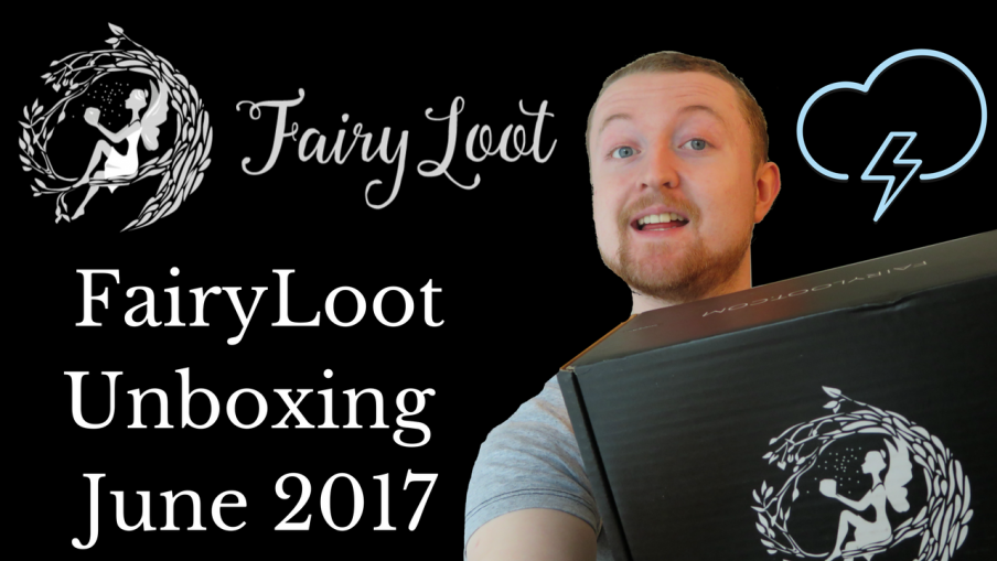 fairyloot june 2017 unboxing
