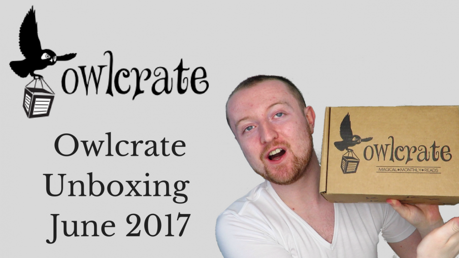 Owlcrate Unboxing June 2017 (Get Out Alive) | Kieran Higgins