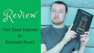 ONE DARK THRONE REVIEW Kieran Higgins