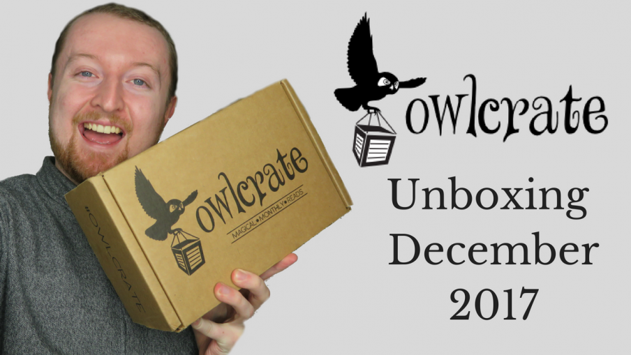 Owlcrate Unboxing December 2017 (Seize the Day) Kieran Higgins