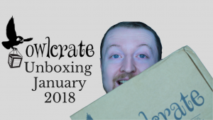 January 2018 Owlcrate Unboxing (Fearsome Fairy Tales) Kieran Higgins