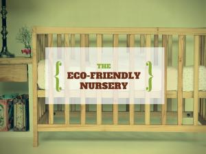 The Eco-Friendly Nursery