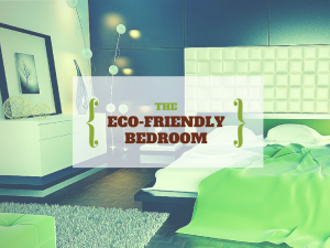 The Eco-Friendly Bedroom