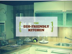 The Eco-Friendly Kitchen