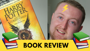 Harry Potter & the Cursed Child Review | BookTube | Kieran Higgins