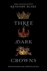 Three Dark Crowns - Review   Kieran Higgins
