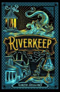 Riverkeep by Martin Stewart book review