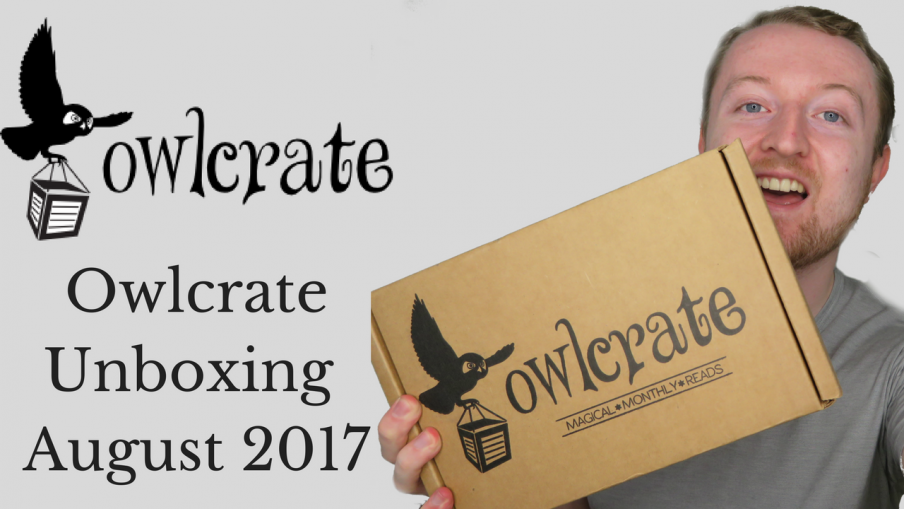 owlcrate unboxing august 2017