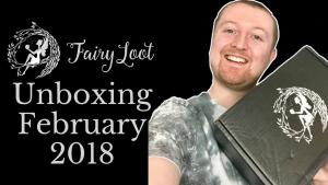 FairyLoot Unboxing February 2018 (Twisted Tales) Kieran Higgins