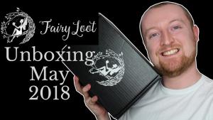 FairyLoot Unboxing May 18 (Save the Kingdom) Kieran Higgins