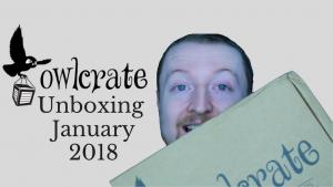 January 2018 Owlcrate Unboxing (Fearsome Fairy Tales) Kieran Higgins